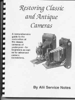 Learn to repair and restore classic and antique cameras. Complet Tutorial.